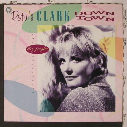 Clark,Petula: Downtown-The Hit Singles Collection, PRT(6.26837 AP), D, 1988 - LP - X3034 - 6,00 Euro