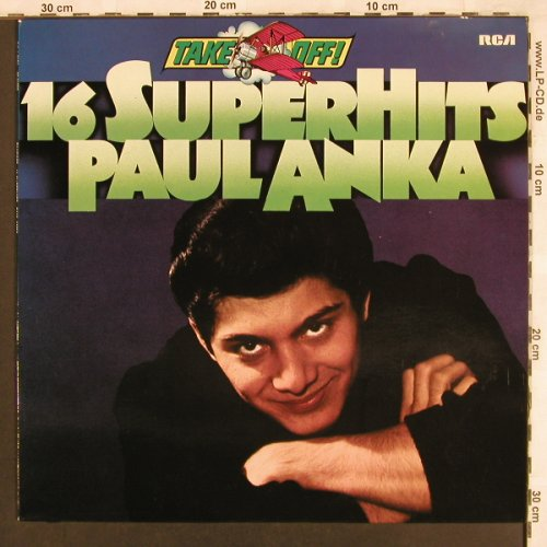 Anka,Paul: 16 Super Hits - Take Off!, RCA(26.21737), D, 1976 - LP - X3388 - 4,00 Euro