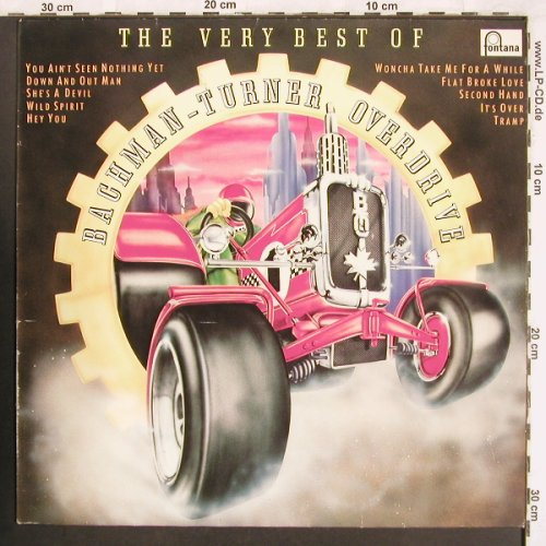 Bachman-Turner Overdrive: The Very Best Of, Fontana(6436 709), D,  - LP - X3537 - 6,00 Euro