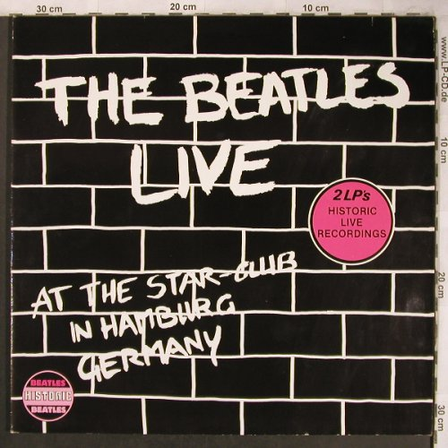 Beatles: Live At Star Club In HH,Germany,Foc, Hist.Rec(HIS 10982), I/NL, Ri, 1982 - 2LP - X4630 - 9,00 Euro