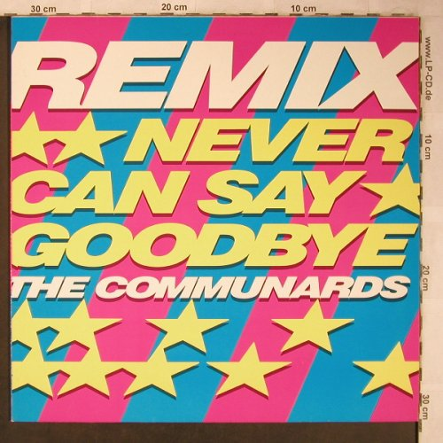 Communards: Never Can Say Goodbye*2+1,rmx, London(886 237-1), D, 1987 - 12inch - X5274 - 4,00 Euro
