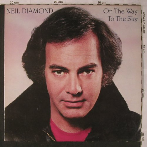 Diamond,Neil: On The Way To The Sky, CBS(85343), NL, 1981 - LP - X5668 - 5,50 Euro