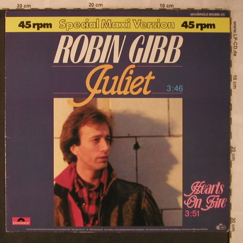 Gibb,Robin: Juliet 3:46 / Hearts on Fire, Polydor(810 895-1), D, 1983 - 12inch - X5699 - 4,00 Euro