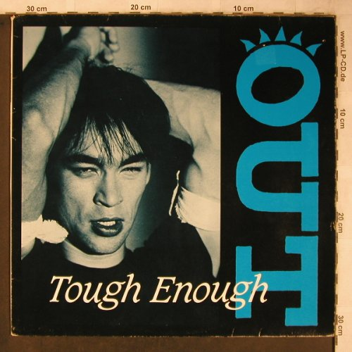 Out: Tough/Tough Enough, Metronome(881644-1 ME), D, 1984 - 12inch - X5771 - 3,00 Euro