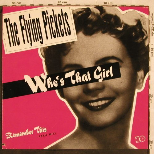 Flying Pickets: Who's That Girl / Remember Me, 10 Records(601 624-213), D, co, 1984 - 12inch - X605 - 2,00 Euro