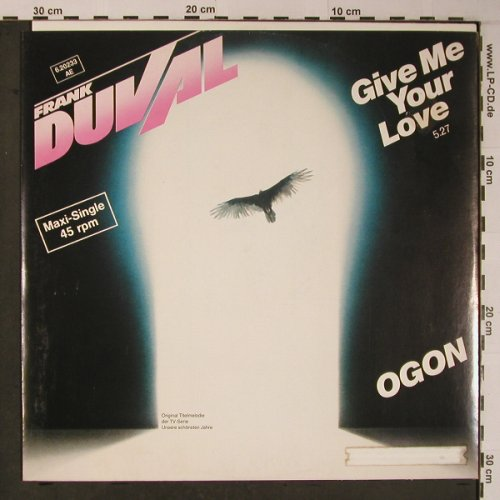 Duval,Frank: Give Me Your Love+1, Teldec(6.20233 AE), D, 1983 - 12inch - X6192 - 3,00 Euro