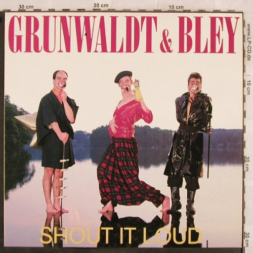 Grunwaldt & Bley: Shout It Loud+1, EMI(2 02195 6), D, 1987 - 12inch - X61 - 2,00 Euro
