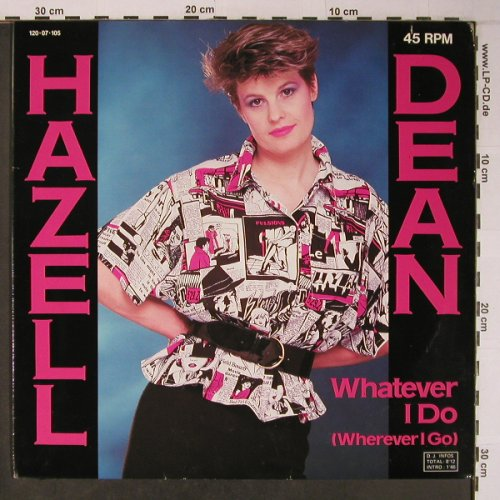 Dean,Hazel: Whatever I Do *2, dub, Proto(120 07 105), D, 1984 - 12inch - X6372 - 5,00 Euro