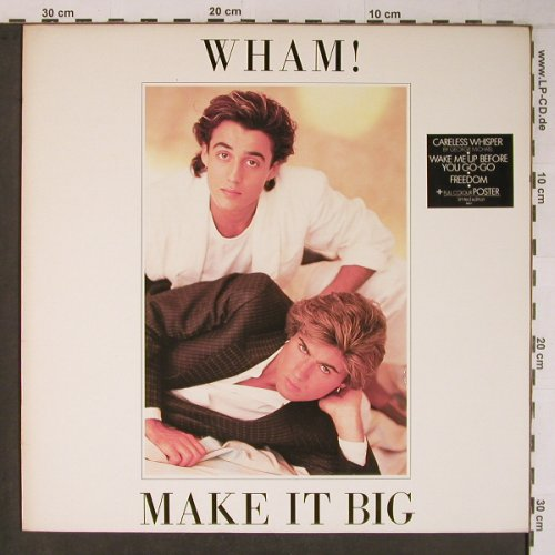Wham!: Make It Big (black sticker)+Poster, Epic(86311), NL, 1984 - LP - X6646 - 11,50 Euro