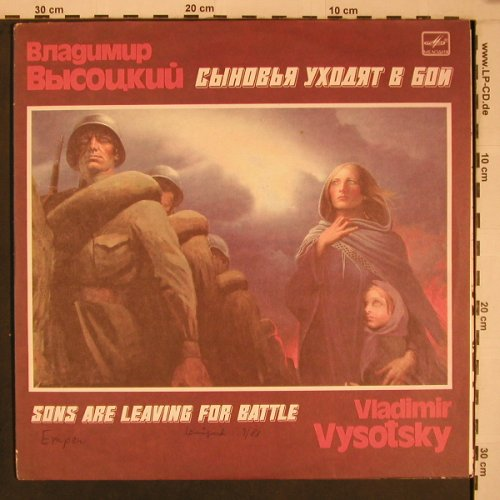 Vysotsky,Vladimir: Sons are leaving for battle,m-/vg+, Melodia(M60 47429 008), GUS, Foc, 1988 - 2LP - X6904 - 9,00 Euro