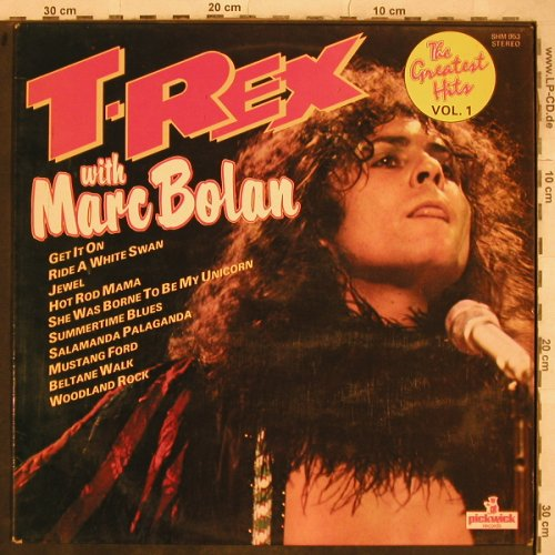 T.Rex with Marc Bolan: The Greatest Hits Vol.1, Pickwick(SHM 953), UK,  - LP - X727 - 5,50 Euro