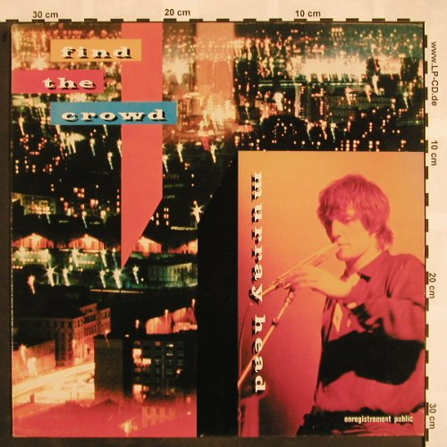 Head,Murray: Find The Crowd, Mercury(6313 179), F, 1981 - LP - X844 - 4,00 Euro