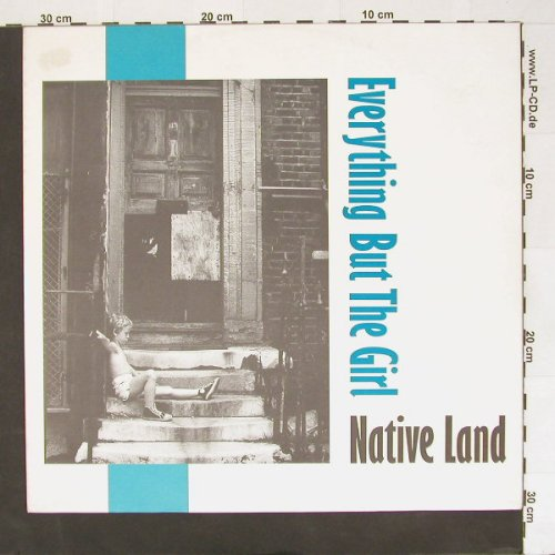 Everything But The Girl: Native Land+2, Blanco y Negro(249 231-0), D, 1984 - 12inch - A1595 - 4,00 Euro