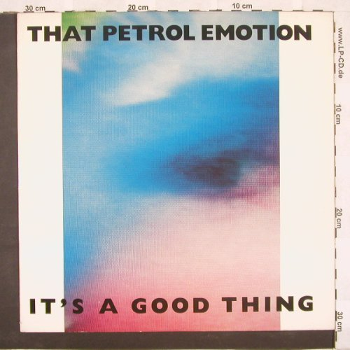 That Petrol Emotion: It's A Good Thing+2, Demon(DIO42T), UK, 86 - 12inch - A4085 - 5,00 Euro