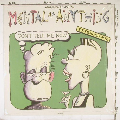 Mental As Anything: Don't Tell Me Now(ext.mix)*2+1, Epic(651122 6), NL, 87 - 12inch - B1798 - 2,50 Euro