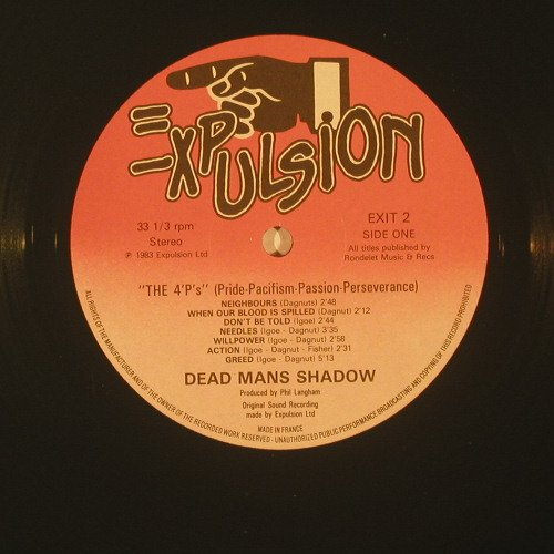 Dead Man's Shadow: The 4 P's, vg+/m-, Expulsion(EXIT 2), UK, 83 - LP - B4161 - 20,00 Euro