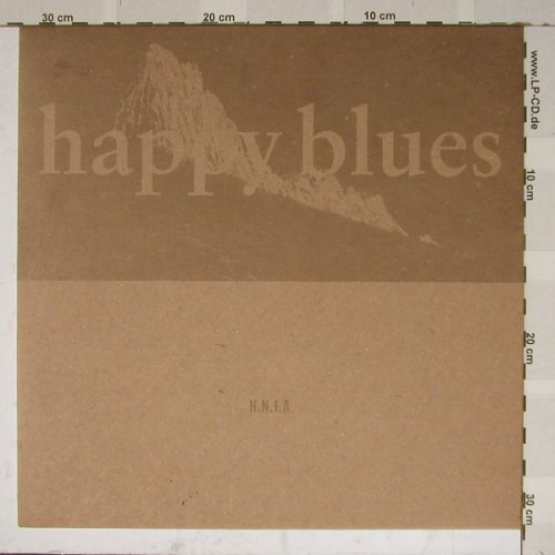H.N.I.A: Happy Blues*3, 4AD(), ,  - 12inch - B4685 - 5,00 Euro