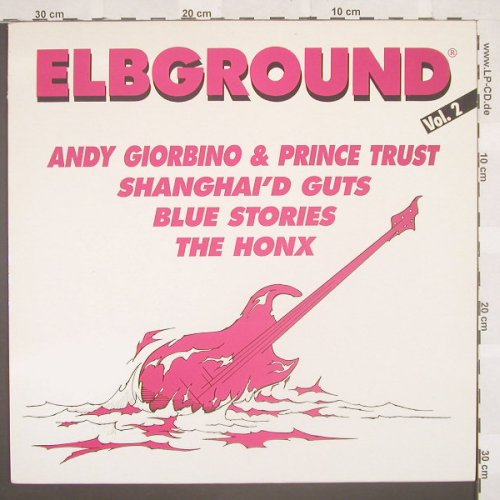 V.A.Elbground Vol.2: The Honx...Blue Storie, 4 Tr.,, Elbground & OK Radio(EG 002), D,m-/vg+,  - LP - B8561 - 7,50 Euro