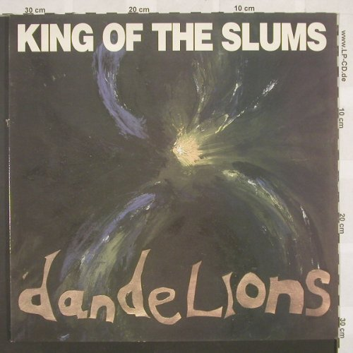 Dandelions: King Of The Slum,Foc,Co, MidnightM.(01.04 D), UK, 89 - LP - B8571 - 7,50 Euro