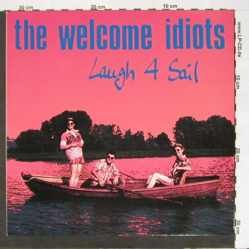 Welcome Idiots, the: Laugh 4 Sail, 7 Tr., Devil Dance(DDR 002), D,  - 12inch - B8842 - 5,00 Euro