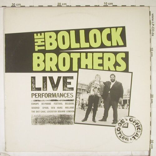 Bollock Brothers: Live Performances, Charly(BOLL 102), UK, 83 - 2LP - B966 - 12,50 Euro