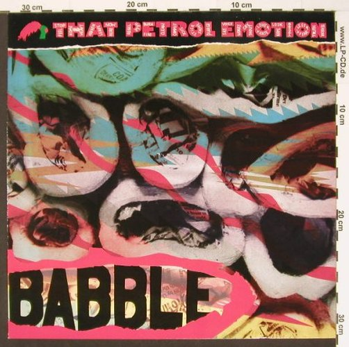 That Petrol Emotion: Babble, Polydor(831 956-1), D, 1987 - LP - C1189 - 5,00 Euro