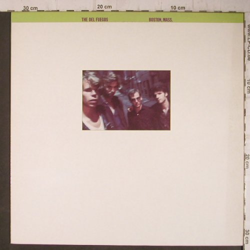 Del Fuegos: Boston, Mass., Slash(830 302-1ME), D, 1985 - LP - C2279 - 5,00 Euro