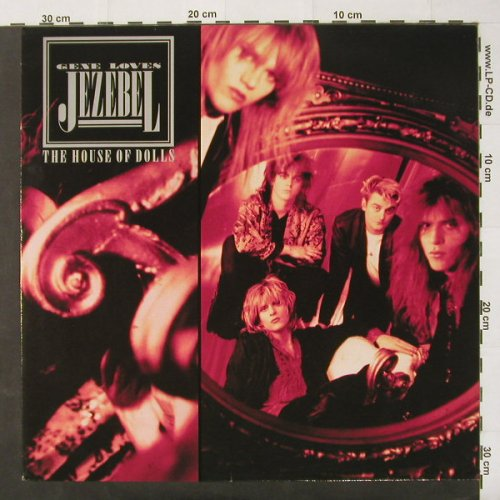 Gene Loves Jezebel: House Of Dolls, Polydor(833 823), D, 1987 - LP - C2432 - 5,00 Euro