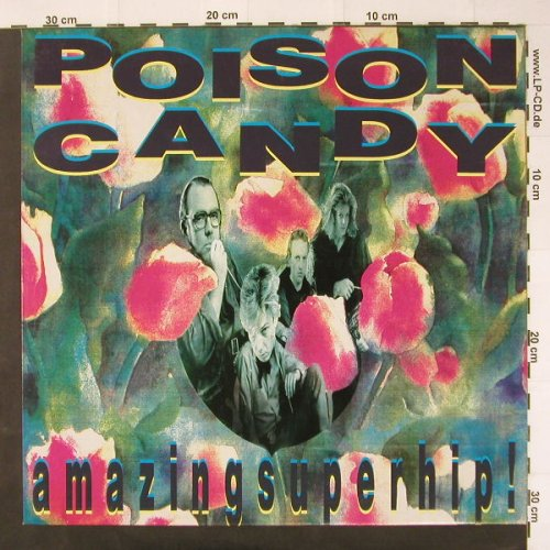 Poison Candy: Amazing Superhip!, StrangeW.(11062), D, 90 - LP - C2536 - 4,00 Euro