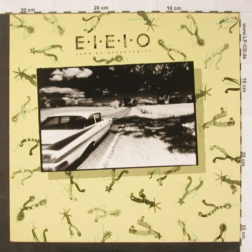 E.I.E.I.O.: Land Of Opportunity, White Vinyl, Line(4.00007 J), D, 85 - LP - C2597 - 5,00 Euro
