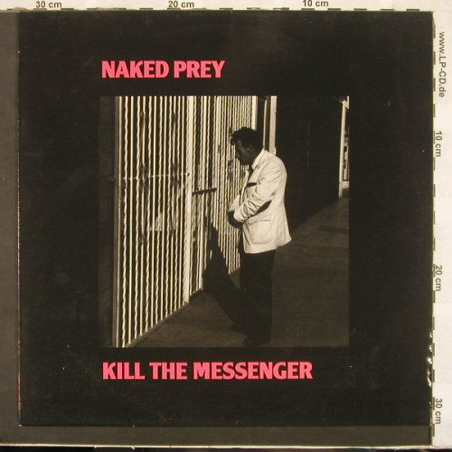 Naked Prey: Kill The Messenger, Fundametal(SAVE 73), NL, 88 - LP - C2690 - 6,50 Euro
