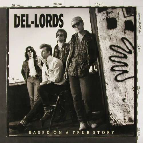 Del-Lords: Based On A True Story, Enigma(3326-1), NL, 88 - LP - C2862 - 5,00 Euro