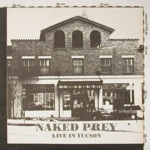 Naked Prey: Live In Tuscon, 5 Tr., Fundamenta(Pray 10), NL,  - 12inch - C2959 - 4,00 Euro