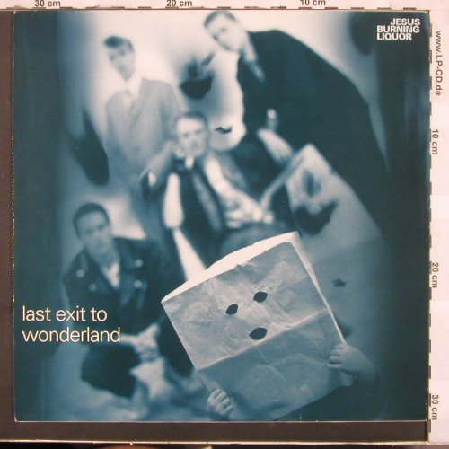 Jesus Burning Liquor: Last Exit To Wonderland, Drome(15722), D, 90 - LP - C3061 - 6,00 Euro