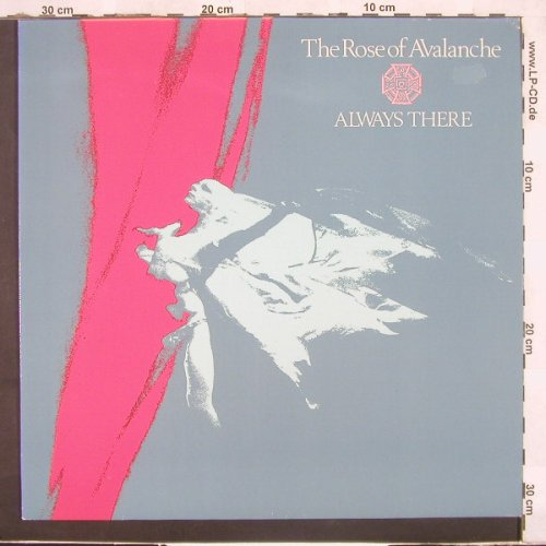 Rose Of Avalanche,The: Always There, Emergo(EM 9633), NL, 87 - LP - C3930 - 6,50 Euro