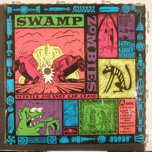 Swamp Zombies: Scratch And Sniff Car Crash, Co, Doctor Dream rec.(DDLP 9034), US,  - LP - C3979 - 7,50 Euro