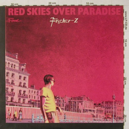 Fischer-Z: Red Skies Over Paradise,Ri, Fame(1575491), D, 1981 - LP - C4800 - 5,00 Euro