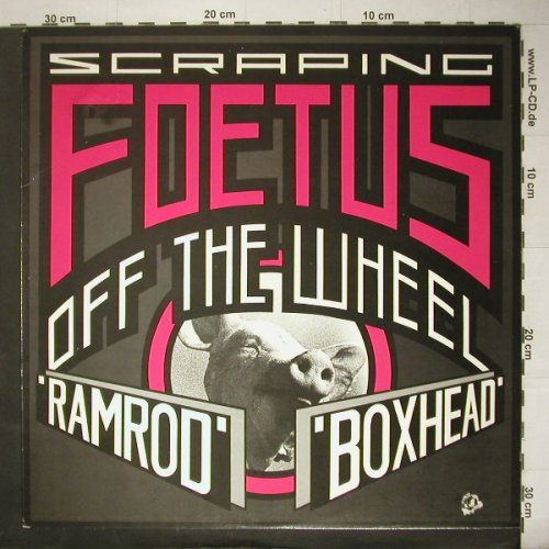 Foetus,Jim: Ramrod (Screping Off The Wheel), Some Bizar(), US, co, 1987 - 12inch - C5176 - 10,00 Euro