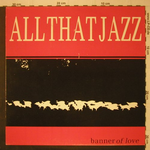 All That Jazz: Banner Of Love+2, Wire(WRMS 004), UK, 1985 - 12inch - C7128 - 4,00 Euro