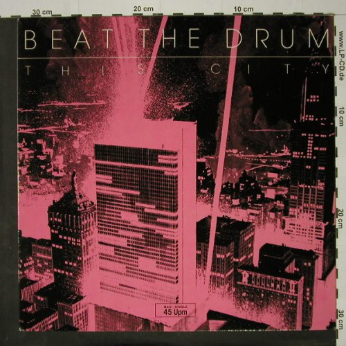 Beat The Drum: This City +2, Metronome(881 438-1 ME), D, 1984 - 12inch - C8500 - 3,00 Euro