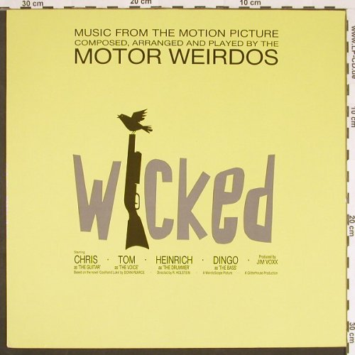 Motor Weirdos: Wicked + 4Tr.Soundtrack, Glitterhouse 0029(04463-90 EFA), D, 1990 - 12inch - C9634 - 3,00 Euro