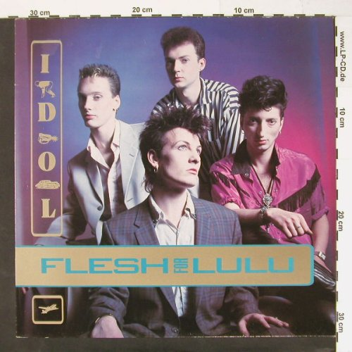 Flesh For Lulu: Idol/Life Of Crime/+2, BBQ(177), , 86 - 12inch - C969 - 3,00 Euro