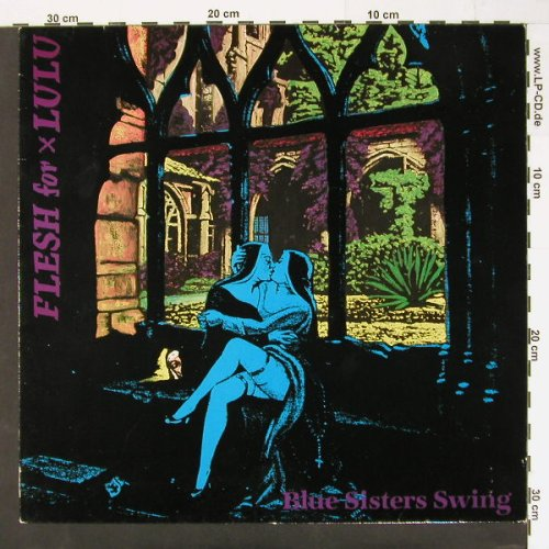 Flesh For Lulu: Blue Sisters Swing,5 Tr., Virgin(207 191-270), , 85 - 12inch - C989 - 3,00 Euro