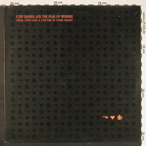 Cliff Barnes and the Fear o.Winning: Guns,Love and a Cactus i.y.Heart, Happy Valley(01329-08), D, 1990 - LP - E282 - 5,00 Euro