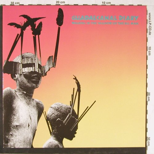 Guadalcanal Diary: Walking In The Shadow Of The BigMan, Elektra(960 429-1), D, 1985 - LP - E3181 - 5,00 Euro