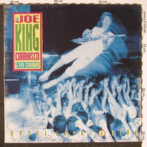 Carrasco,Joe'King' & Crowns: Royal,Loyal & Live, New Rose(rose 206), F, 1990 - LP - E3226 - 6,00 Euro