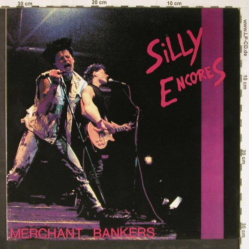 Silly Encores: Merchant Bankers, Teenage Rebel Rec.(TRR 015), D, 1991 - LP - E3327 - 5,00 Euro