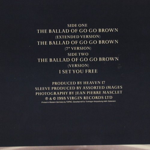 Heaven 17: The Ballad Of Go Go Brown*3+1, Virgin(611 681-213), D, 1988 - 12inch - E3823 - 3,00 Euro