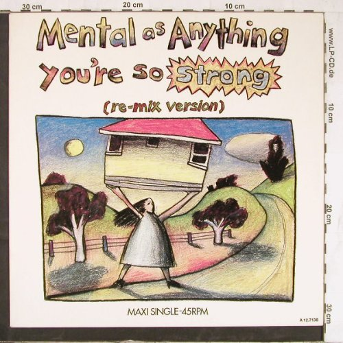 Mental As Anything: You're So Strong Remix+1, Epic(EPCA 12.7138), NL, 1985 - 12inch - E4081 - 2,50 Euro