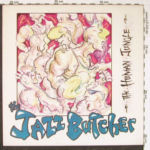 Jazz Butcher: The Human Jungle+2, Glass(12043), UK, 1985 - 12inch - E4274 - 4,00 Euro